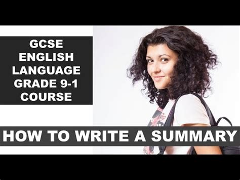 grade 9 1 gcse english gcse english language grade 9 1 course how to write a summary youtube
