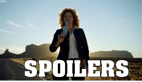 Or Spoiler Doctor Who 11 Thoughts On The Wedding Of River Song Spoilers Nerdery