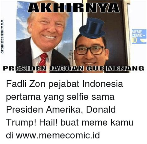 donald trump fadli zon funny indonesia memes of 2016 on sizzle meme