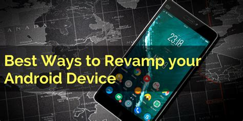 best way to on android best ways to rev your android device