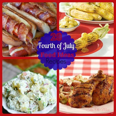 in july food ideas 20 amazing fourth of july food ideas this ole