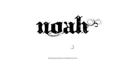 tattoo ideas name noah noah in different font pictures to pin on pinterest