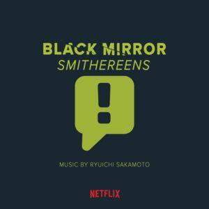 soundtrack album  black mirror episode smithereens announced film  reporter