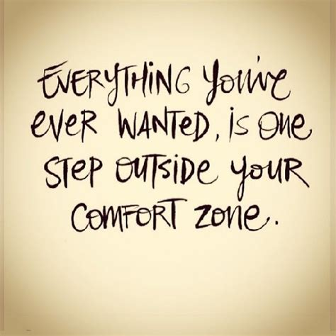 outside of your comfort zone outside influences quotes like success