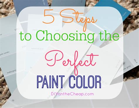 how to choose paint how to choose the perfect paint color erin spain