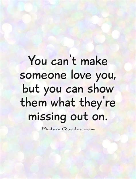 You Can T Disappear From Me 1 4 Tamat you can t make someone you but you can show them what picture quotes