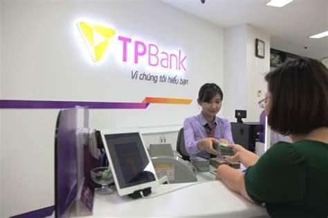 tp bank năm 2016 tổng t 224 i sản của tpbank đạt tr 234 n 105 ngh 236 n tỷ