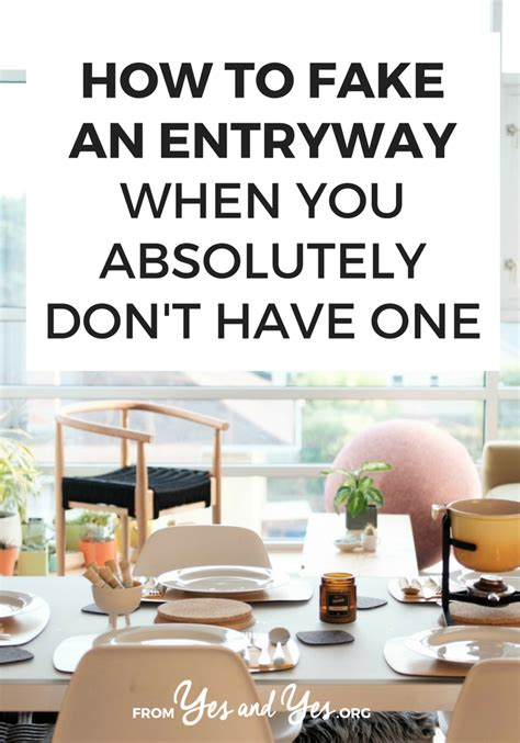 fake  entryway   absolutely dont
