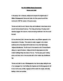 discuss analyse  compare  original script  william shakespeares romeo  juliet act
