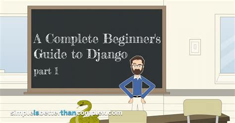 django tutorial part 7 a complete beginner s guide to django part 1