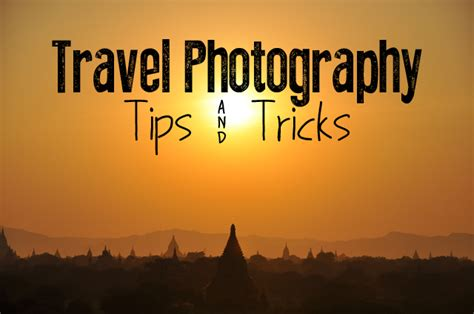 travel photography ideas my top travel photography tips pommie travels