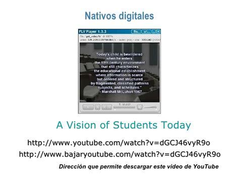 a vision of students today youtube colegio los alamos taller la web 2 0 en el proceso de