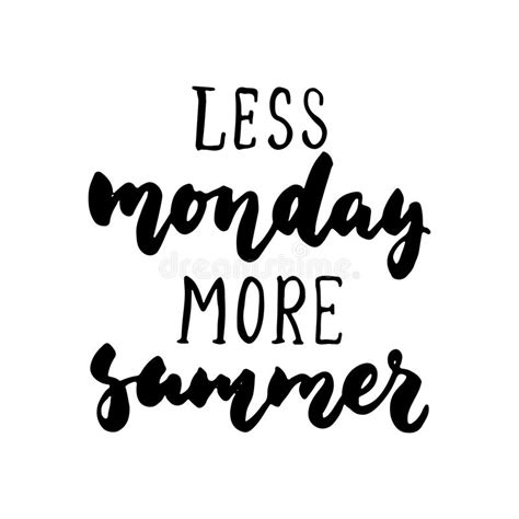 More On Monday The In White By Wilkie Collins by Less Monday More Summer Lettering Quote On