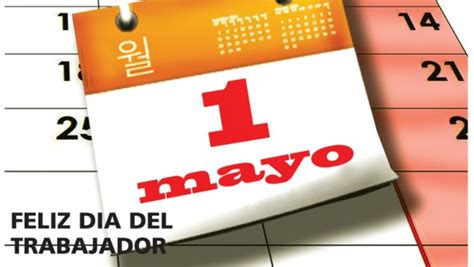 imagenes feliz dia de trabajo 1 186 de mayo d 237 a del trabajador im 225 genes con mensajes para