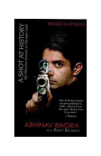 a at history my obsessive journey to olympic gold books abhinav bindra s obsessive journey to olympic gold a