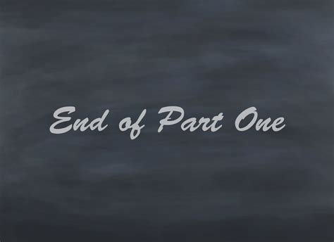 End Of 1 end of part one by 2ndkeeper on deviantart