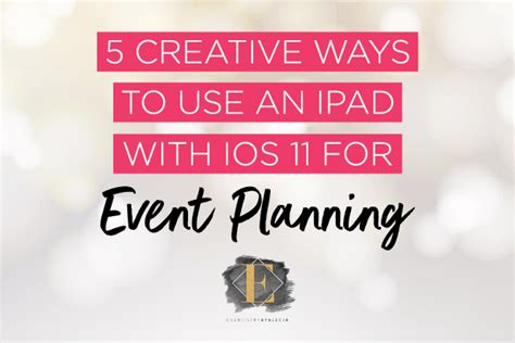 5 creative ways to use an ipad for event planning