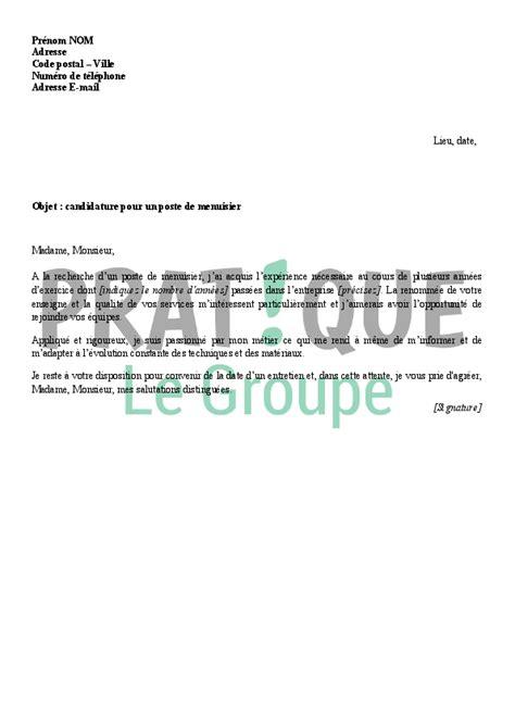 Lettre De Motivation Candidature Spontanée Menuisier Lettre De Motivation Pour Un Emploi De Menuisier Pratique Fr