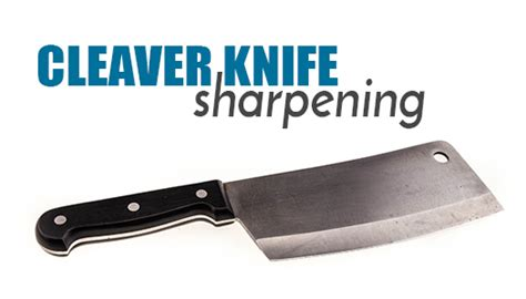 knife sharpening services cleaver knife sharpening sharpening services