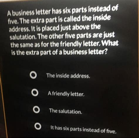 A Business Letter Has Five Parts solved a business letter has six parts instead of five t