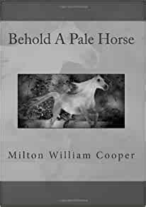 Behold A Pale Horse: Milton William Cooper: 9781481906722