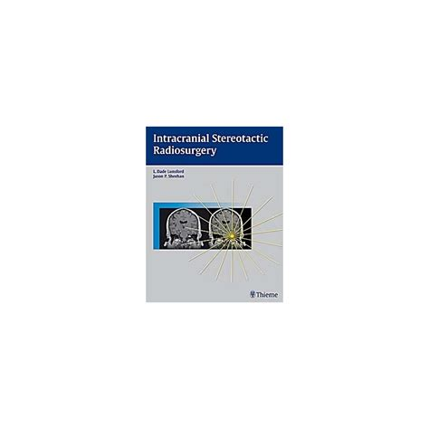 libreria medica intracranial stereotactic radiosurgery librer 237 a m 233 dica