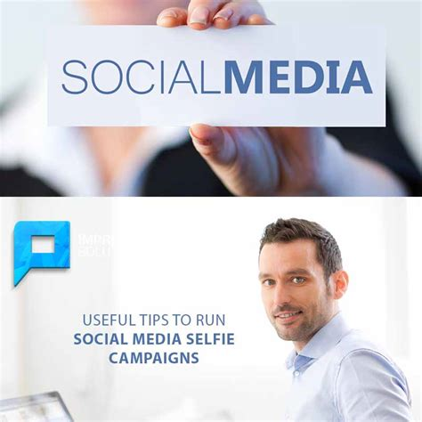 useful tips for brands to run social media selfie caigns