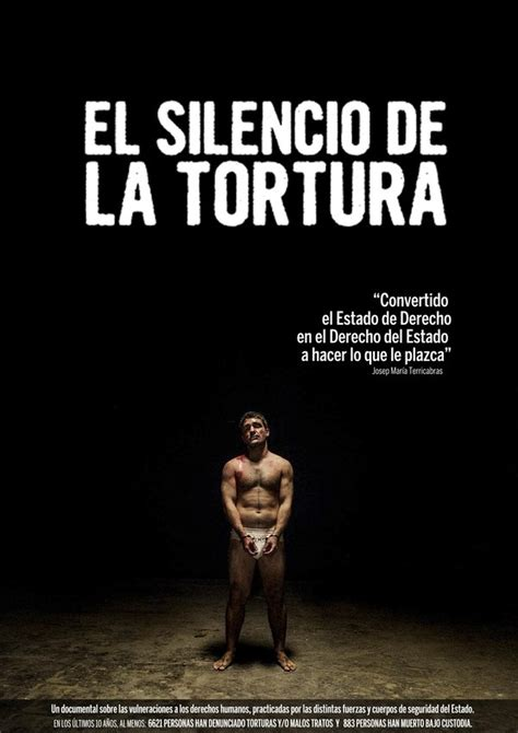 el silencio de las el silencio de la tortura verkami