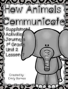 supplement grades how animals communicate journeys 1st grade supplement