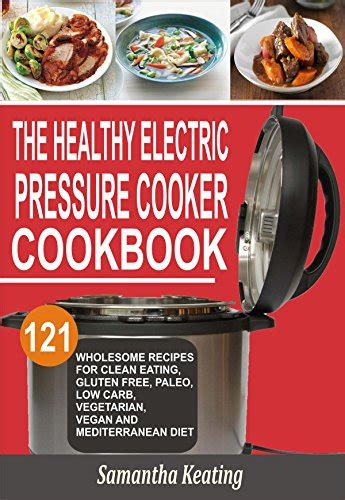 keto electric pressure cooker cookbook low carb recipes for your pressure cooker keto for beginners books cookbooks list the best selling quot gluten free quot cookbooks