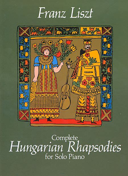 Complete Hungarian Rhapsodies For Solo Piano Sheet Music