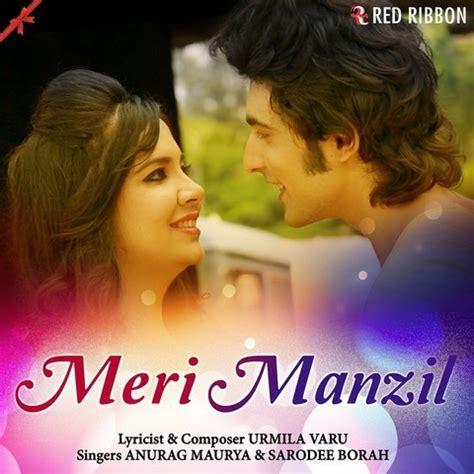 download mp3 album meri andani meri manzil mp3 song download meri manzil songs on gaana com