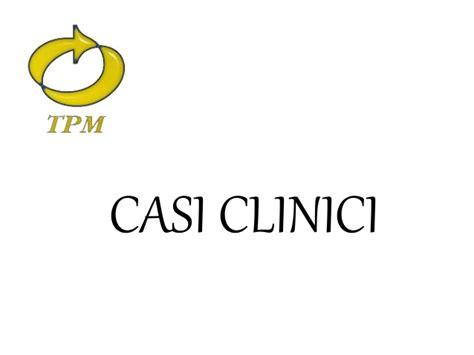 casi clinici casi clinici