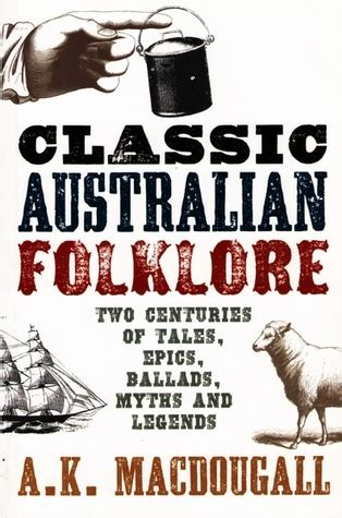 classic australian picture books an anthology of classic australian folklore by a k