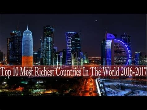 top 10 most richest countries in the world 2016 2017