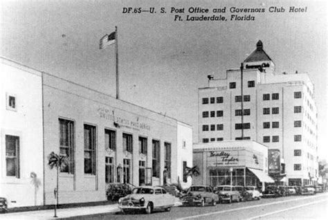 Post Office Fort Lauderdale by Florida Memory U S Post Office And Governors Club