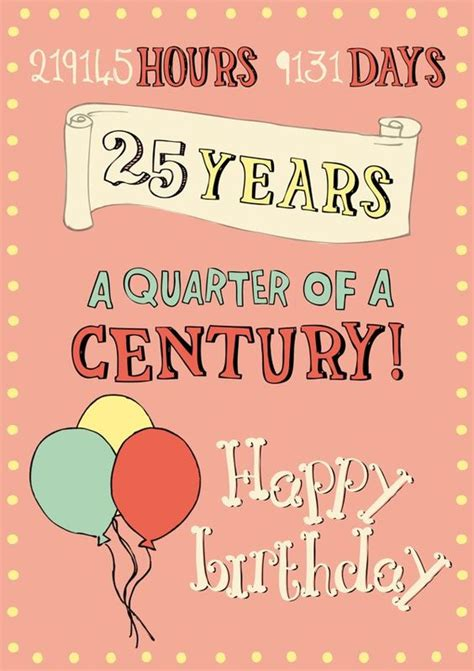 birthday themes 25 year olds happy 25th birthday cards 12 cards pinterest happy