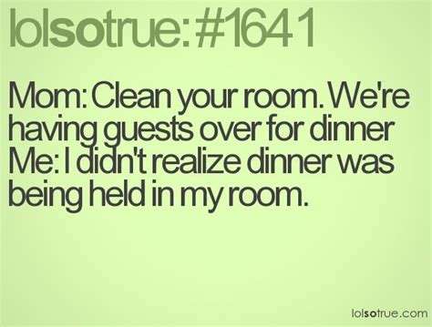 did you clean your room cleaned my room quotes image quotes at relatably
