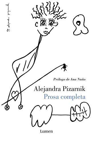 libro prosa completa prosa completa narrativa alejandra pizarnik env 237 o gratis 986 00 en mercado libre