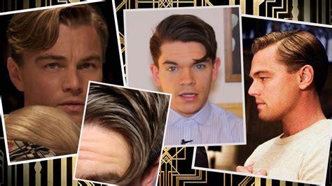 leonardo dicaprio gatsby hairstyle leonardo dicaprio the great gatsby hair how to youtube