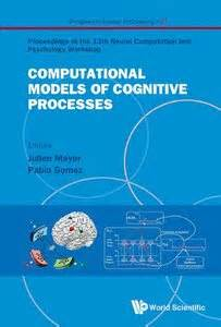 computational models of brain and behavior books computational models of cognitive processes proceedings