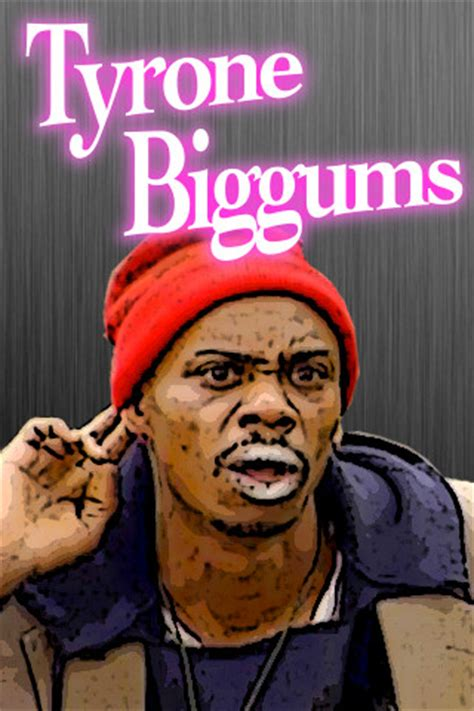 Tyrone Biggums Free Crack Giveaway - tyrone biggums soundboard 1 0 app for ipad iphone entertainment app by boo kim