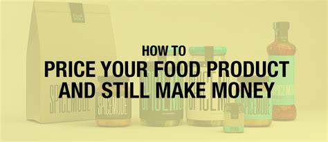 how to price your food product and still make money
