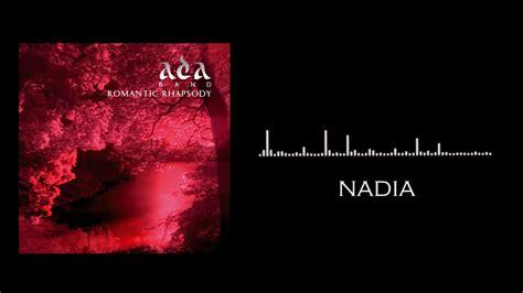 download mp3 ada band nadia ada band nadia audio youtube