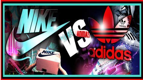 imagenes de ojotas nike y adidas nike vs adidas youtube