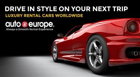 luxury car rental europe sports car rental auto europe