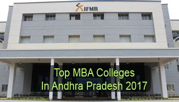Best Mba Colleges In World 2017 by Top Mba Colleges In Andhra Pradesh 2017 List Rating