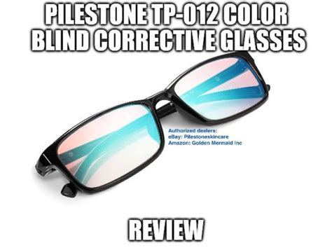 color blind glasses review pilestone tp 012 color blind corrective glasses review