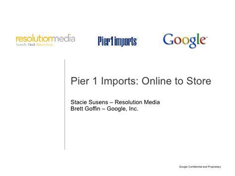 pier 1 imports o2 s study 2