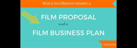 what is the difference between a film proposal and a